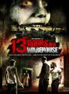 13 Hours in A Warehouse (DVD-R)