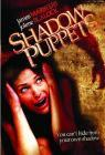 Shadow Puppets (DVD-R)