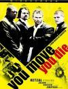 You Move You Die (DVD-R)