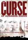 Curse of Downers Grove, The (2015)(DVD-R)
