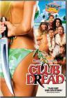 Club Dread (DVD-R)