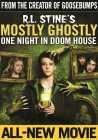 R.L. Stine's Mostly Ghostly: One Night In Doom House (2016)(DVD-R)