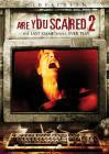 Are You Scared 2 (DVD-R)