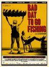 Bad Day To Go Fishing (aka Mal Día Para Pescar) (Spanish) (DVD-R)