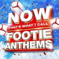NOW Thats What I Call Footie Anthems (2018)(Music CD)