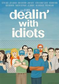 Dealin With Idiots (2013)(DVD-R)