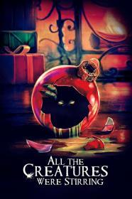 All The Creatures Were Stirring (2019)(DVD-R)