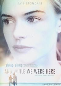 And While We Were Here (2013)(QuickPlay)(DVD-R)