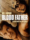 Blood Father (2016)(Deluxe)(DVD-R)