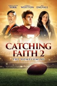 Catching Faith 2: The Homecoming (2019)(DVD-R)