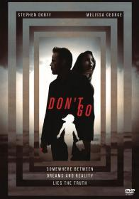 Dont Go (2018)(DVD-R)