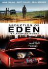 Eden (aka Abduction of Eden)(2013)(DVD-R)