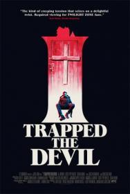I Trapped the Devil (2019)(DVD-R)