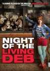 Night of The Living Deb (2016)(DVD-R)