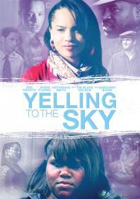 Yelling To The Sky (2012)(DVD-R)