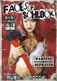 Faces of Schlock (DVD-R)