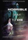 A Horrible Way To Die (2011)(DVD-R)