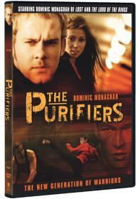 Purifiers, The